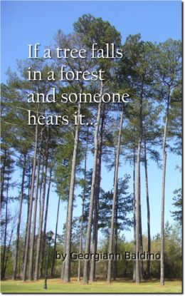 If a tree falls in a forest and someone hears it...
