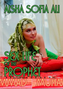 Sex Life of the Prophet Muhammad
