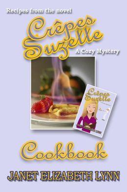 Crepes Suzette a Cookbook