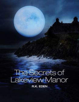The Secrets of Lakeview Manor