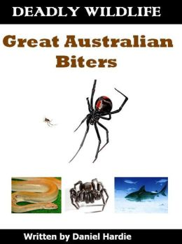 Deadly Wildlife: Great Australian Biters