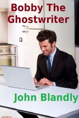 Bobby The Ghostwriter