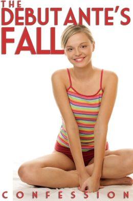The Debutante's Fall