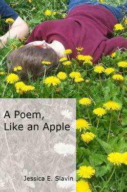 A Poem, Like an Apple