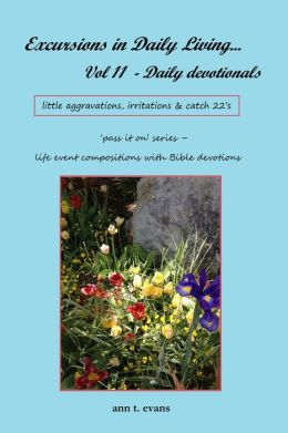 Excursions in Daily Living... Vol 11: Bible devotionals