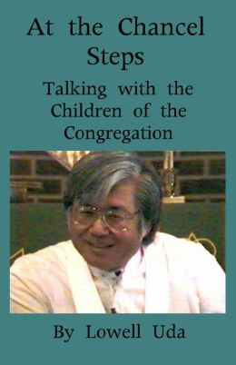 At the Chancel Steps: Talking with the Children of the Congregation