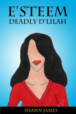 E'steem: Deadly D'lilah