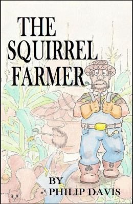 The Squirrel Farmer