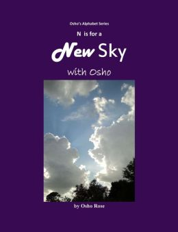 N is for A New Sky with Osho