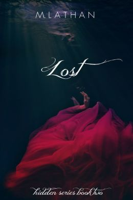 Lost (Hidden Series Book Two)