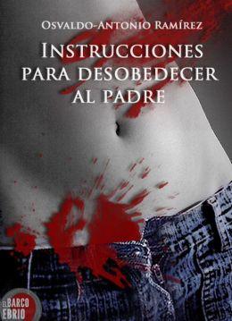 Instrucciones para desobedecer al padre