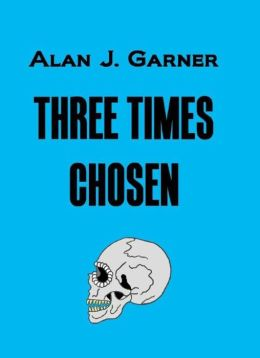 Three Times Chosen