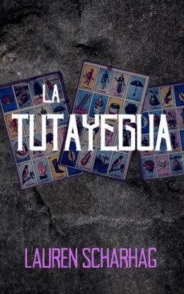 La Tutayegua