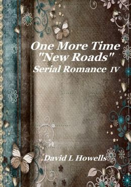 One More Time, New Roads