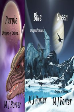 Purple, Blue and Green (The Dragon of Unison Trilogy Books 1 -3)