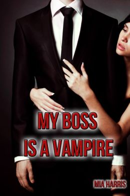 My Boss is a Vampire (BBW, Billionaire, Paranormal Romance Erotica)