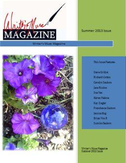 Writer's Muse Magazine Summer 2013