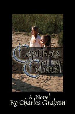 Captives of the Colonel