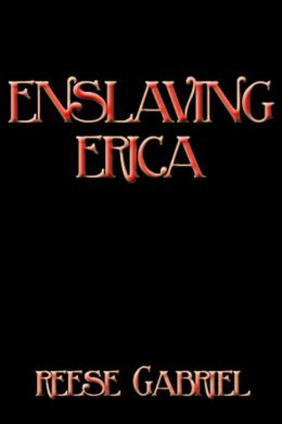 Enslaving Erica