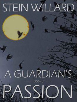 A Guardian's Passion
