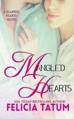 Mangled Hearts