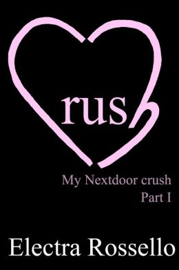 Crush: My Nextdoor Crush - part 1