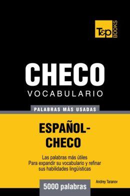 Vocabulario Español-Checo: 5000 Palabras Más Usadas
