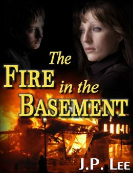 The Fire in the Basement