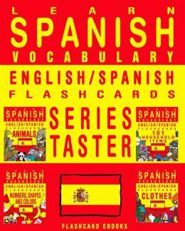 Learn Spanish Vocabulary: Series Taster - English/Spanish Flashcards