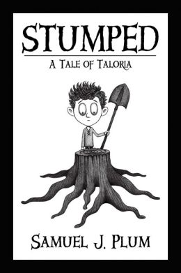 Stumped: A Tale of Taloria