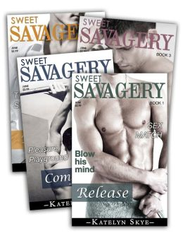 Sweet Savagery Series (Complete Collection)