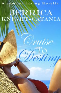 Cruise to Destiny (Contemporary Romance Novella)