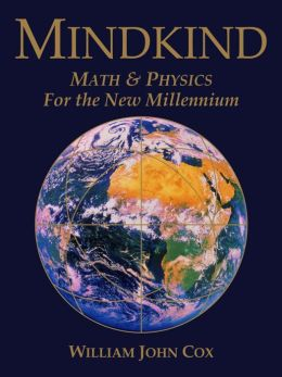 Mindkind: Math & Physics for the New Millennium