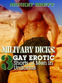 Military Dicks: 3 Gay Erotic Shorts of Men in Uniforms