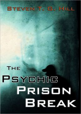 The Psychic Prison Break