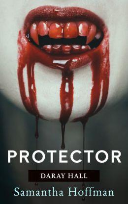 The Protector (Daray Hall #2)