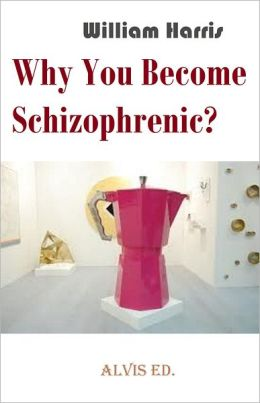 Why You Become Schizophrenic?