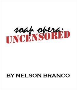 Nelson Branco's Soap Opera Uncensored: Issue 36