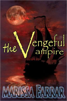 The Vengeful Vampire (Prequel in the 'Serenity Series')
