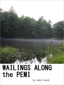 Wailings Along the Pemi