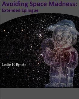 Avoiding Space Madness: Extended Epilogue