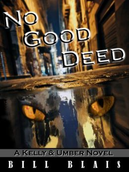 No Good Deed (Kelly & Umber - Book 1)