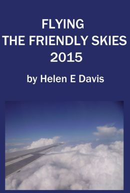 Flying The Friendly Skies 2015