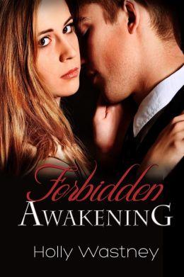 Forbidden Awakening (The Awakening, Book 1)