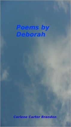 Poems by Deborah