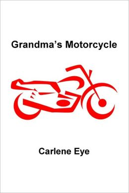 Grandma's Motorcycle