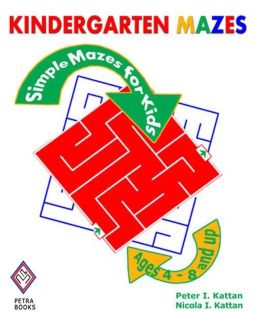 Kindergarten Mazes: Simple Mazes for Kids