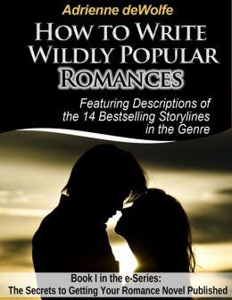 How to Write Wildly Popular Romances