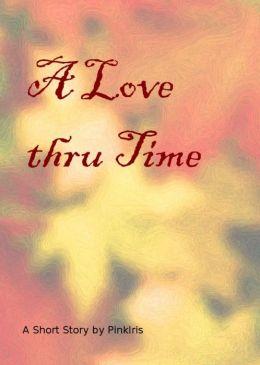 A Love Through Time