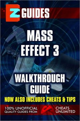 EZ Guides: Mass Effect 3